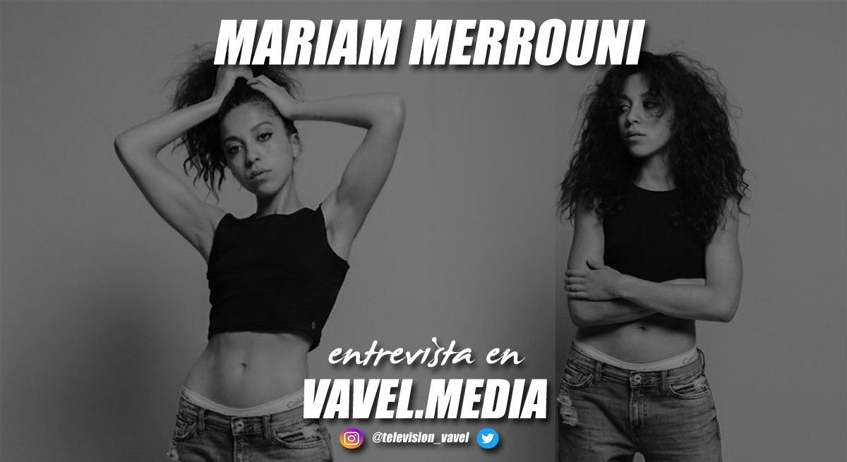 """Entrevista Mariam Merrouni: """"Para mi Skam ha sido como un punto de inflexión para saber que quiero dedicarme a esto completamente"""""""