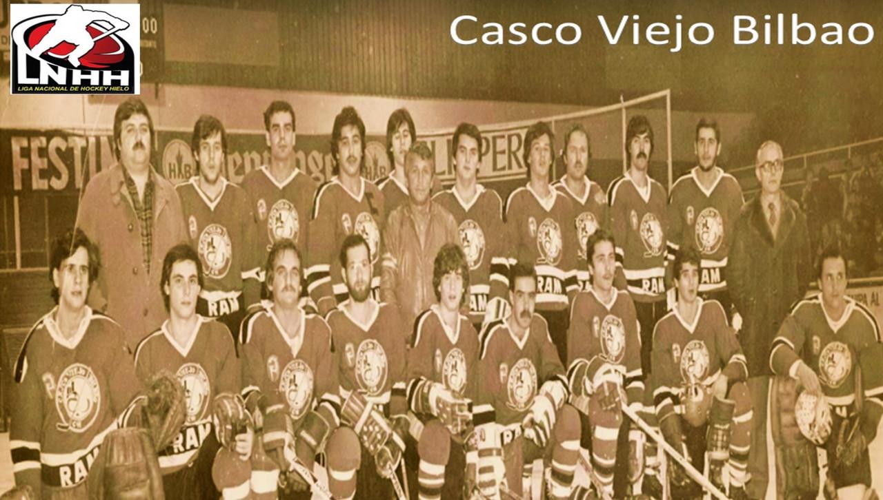 Historias de la LNHH. Capítulo V: Casco Viejo domina el final de los años setenta