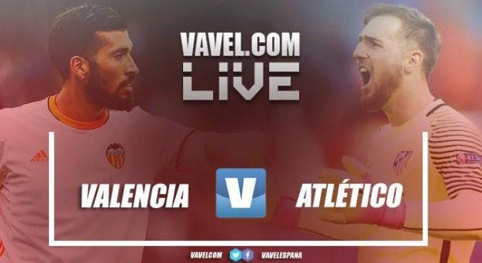 Resultado Valencia x Atletico de Madrid hoje no Campeonato Espanhol 2017/18 (0-0)