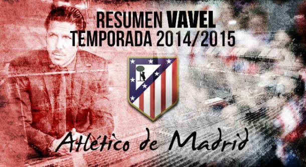 Resumen temporada 2014/2015 del Atlético de Madrid: regularidad para seguir compitiendo