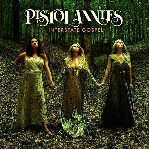 """Críticas en 60 segundos: """"Interstate Gospel"""", de Pistol Annies"""