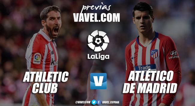 Previa Athletic de Bilbao - Atlético de Madrid: primer encuentro tras tres meses de incertidumbre