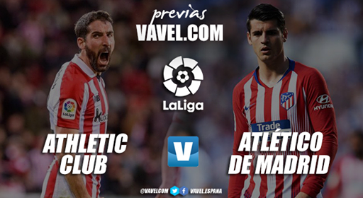 Previa Athletic - Atlético: primer enfrentamiento de alto voltaje después de un largo parón