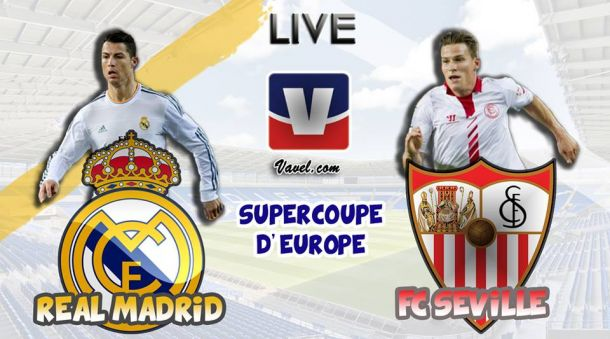 Live Supercoupe de l'UEFA 2014 : le match Real Madrid - FC Séville en direct