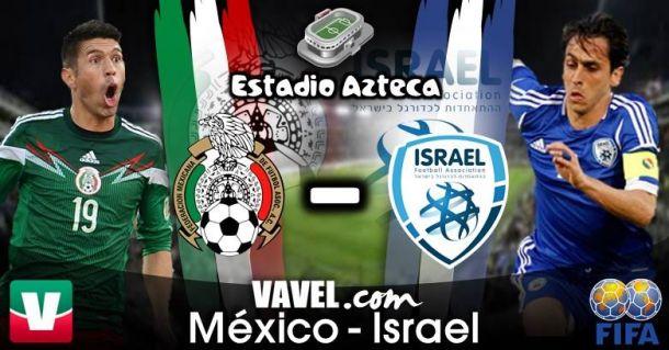 Resultado México - Israel 2014 (3-0)