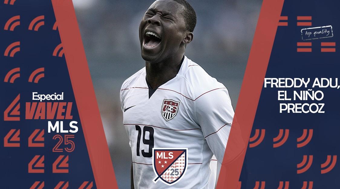 Especial VAVEL MLS 25 Edición. Freddy Adu, el niño precoz