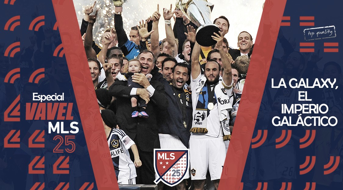 Especial VAVEL MLS 25 Edición. LA Galaxy. El Imperio Galáctico