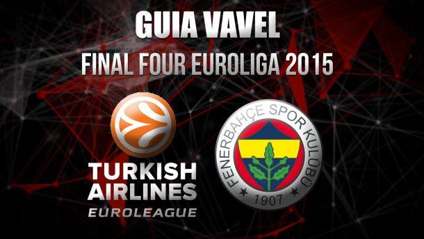 Guia VAVEL do Final Four da Euroliga 2014/15: Fenerbahçe