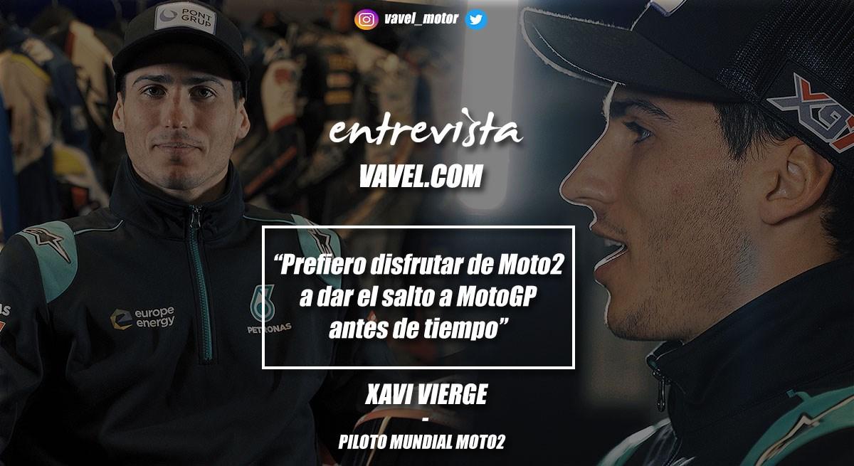 """Entrevista. Xavi Vierge: """"Prefiero disfrutar de Moto2 a dar el salto a MotoGP antes de tiempo"""""""