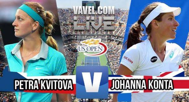 US Open 2015: Petra Kvitova defeats Johanna Konta AS IT HAPPENED