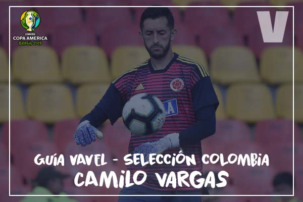 Guía VAVEL, cafeteros en la Copa América 2019: Camilo Vargas