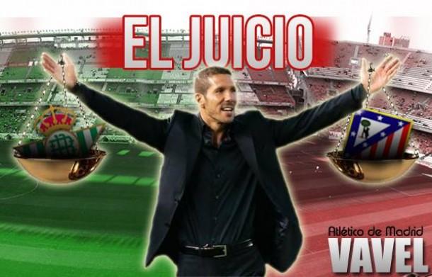 El Juicio de VAVEL: Real Betis - Atlético de Madrid
