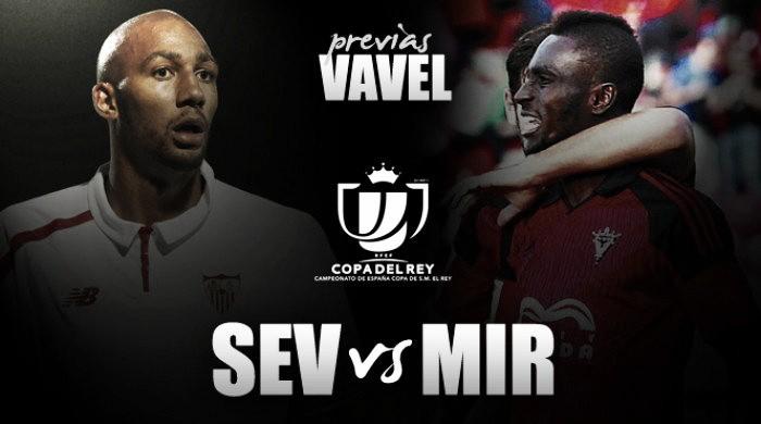 Sevilla FC - Mirandés: los deberes deben hacerse en casa