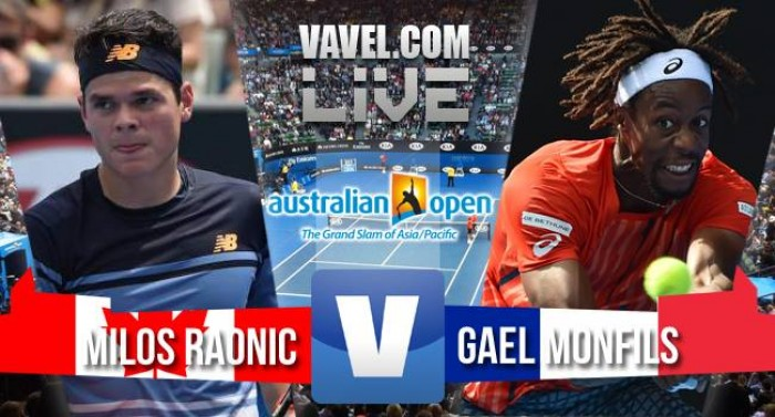 Score Milos Raonic - Gael Monfils in the 2016 Australian Open Quarterfinal (3-1)