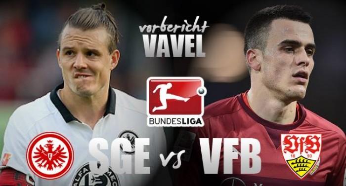 Eintracht Frankfurt - VfB Stuttgart: Abstiegskandidaten im Aufwind