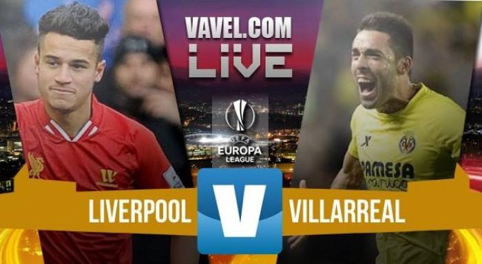 Risultato finale Liverpool - Villarreal in Europa League 2016 (3-0): I Reds volano in finale