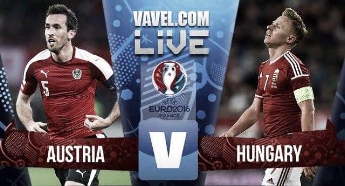 Live Austria - Ungheria in Euro 2016 (0-2): la sblocca Szalai, raddoppia Steiber