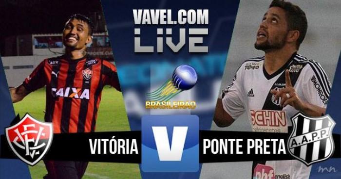 Resultado Vitória x Ponte Preta pelo Campeonato Brasileiro 2016