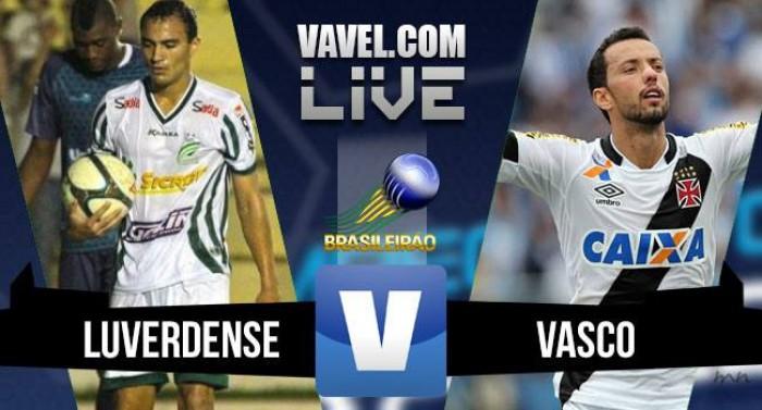 Luverdense empata com o Vasco da Gama no Brasileirão série B 2016 (1-1)