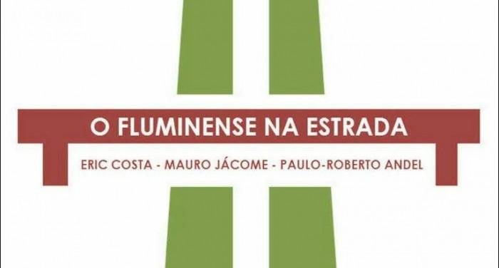"""Crowdfunding: escritores abrem campanha por livro """"O Fluminense na Estrada"""""""
