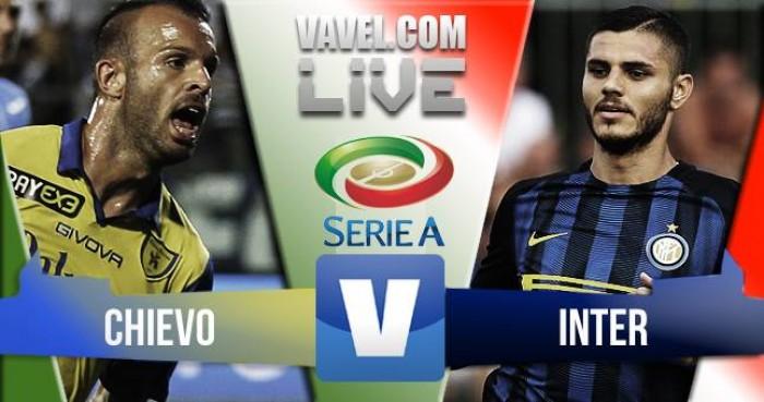 Live Chievo - Inter, prima giornata Serie A 2016/17  : Doppio Birsa, Inter in ginocchio (2-0)