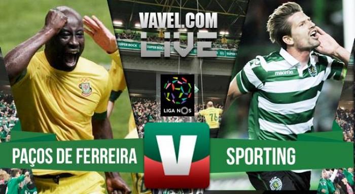 Terminado : Paços de Ferreira x Sporting (0-1)