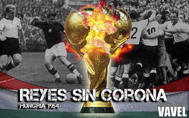 Reyes sin corona: Hungría 1954