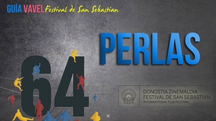 Guía VAVEL del 64 Festival de San Sebastián: Perlas