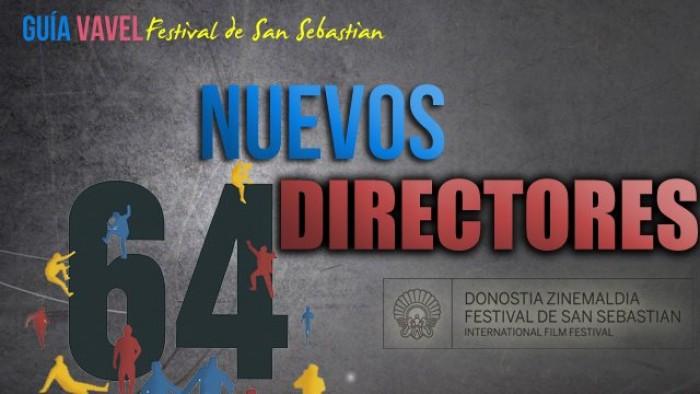 Guía VAVEL del 64 Festival de San Sebastián: Nuev@s Director@s