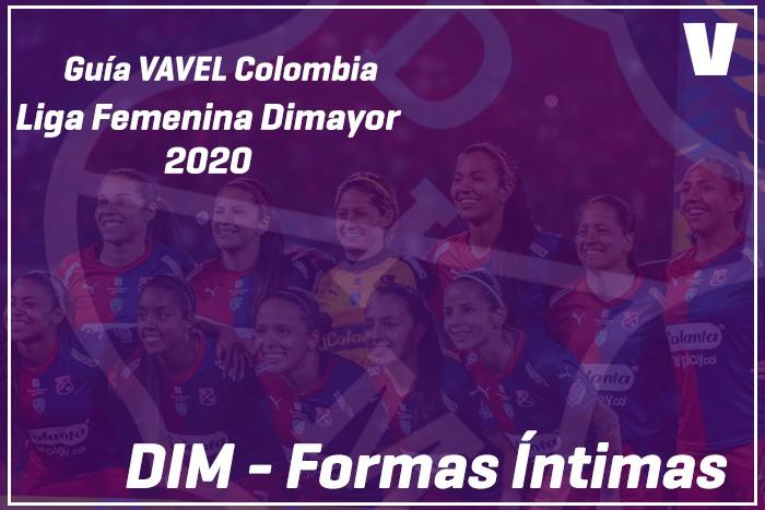 Guía VAVEL Liga BetPlay Femenina 2020: DIM Formas Íntimas