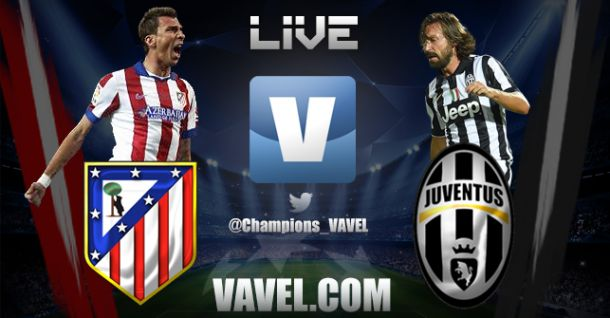 Atletico Madrid vs Juventus Live Stream and UCL Scores 2014
