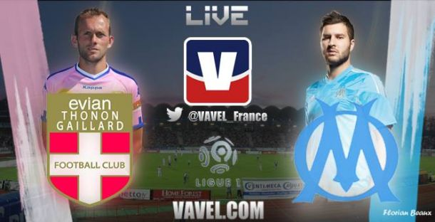 Live : Le match Evian Thonon-Gaillard - Olympique de Marseille en direct.
