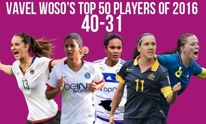 VAVEL Top 50 Female Footballers of 2016: 40-31