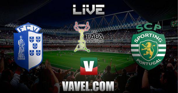 Vizela x Sporting    na Taça de Portugal 2014