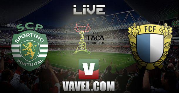 Sporting x Famalição    na Taça de Portugal