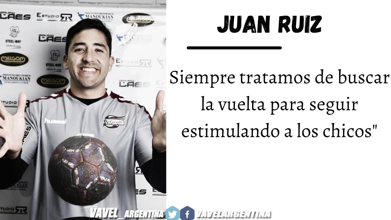 Juan Ruiz: ''La motivación siempre la encontramos en los chicos''
