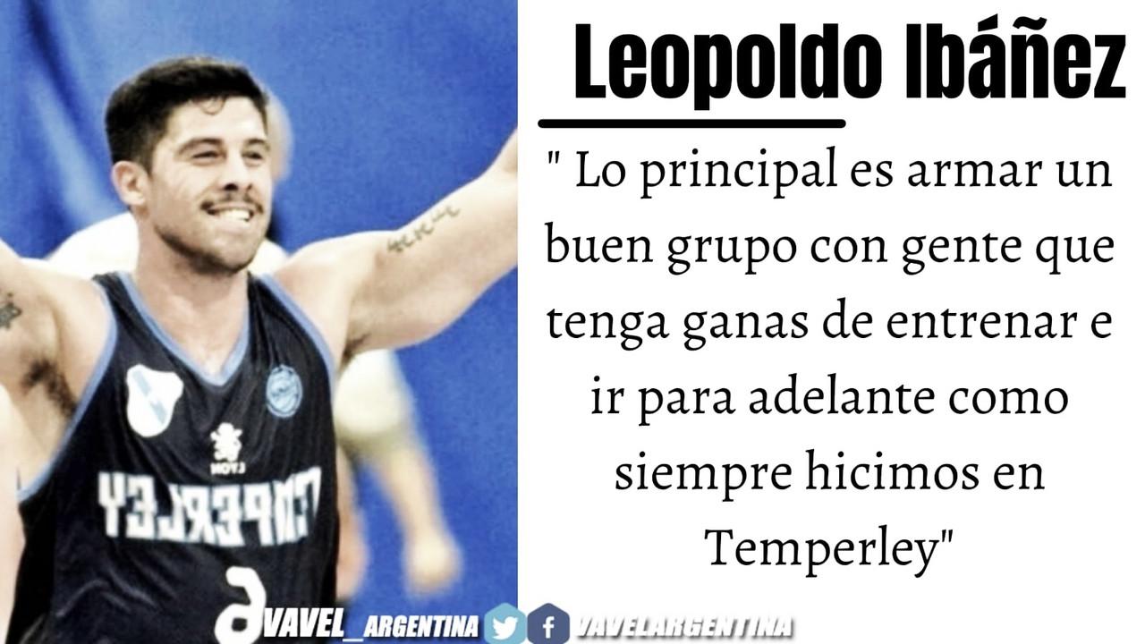 Leopoldo Ibáñez Paz: ''Me quiero quedar a vivir en Temperley''
