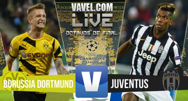 Borussia Dortmund - Juventus Live Text Commentary of UEFA Champions League Scores 2015