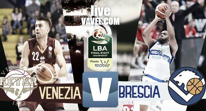 Umana Reyer Venezia - Germani Basket Brescia, Final Eight 2017 Coppa Italia basket (66-67)