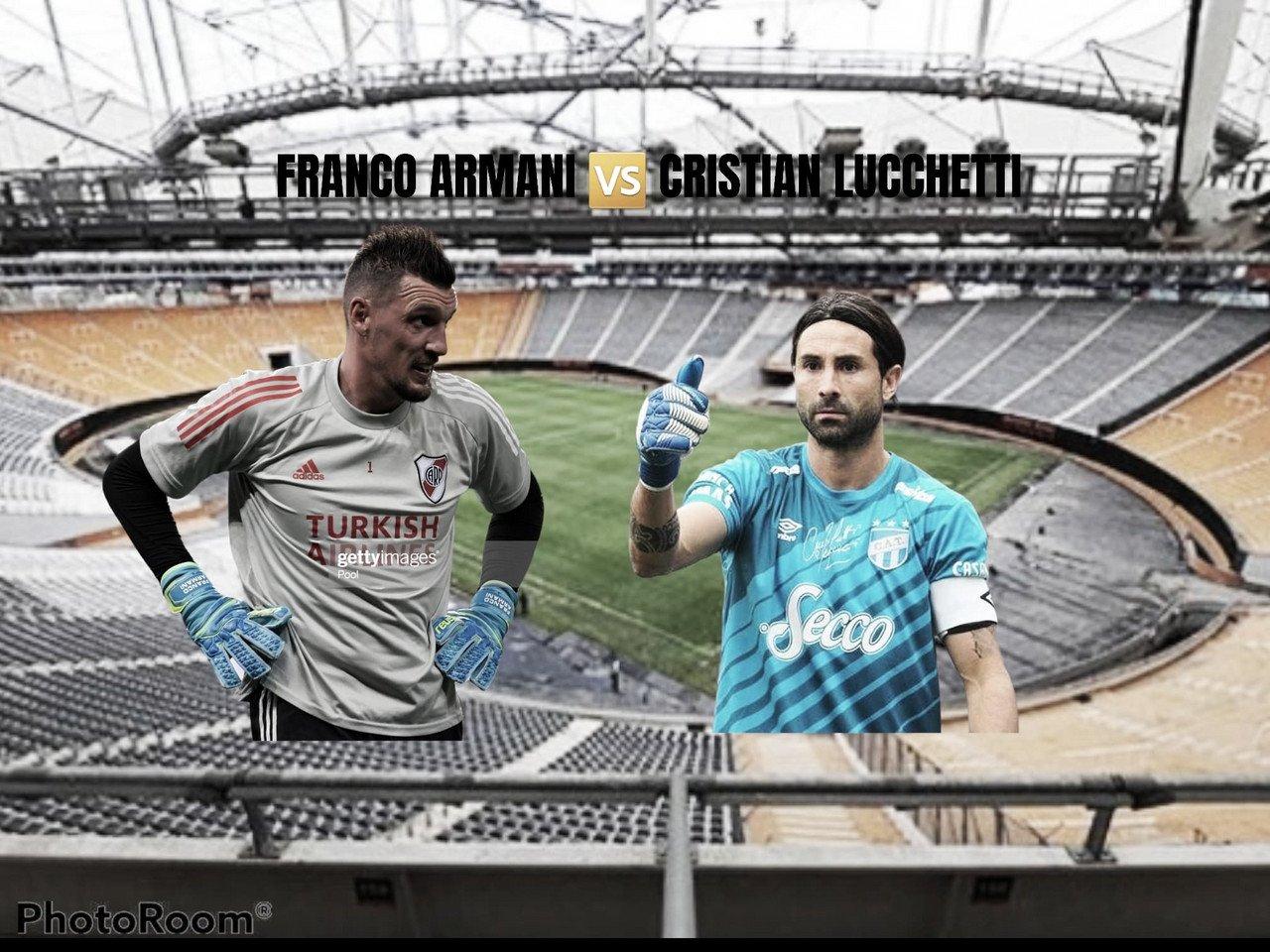 Franco Armani vs Cristian Lucchetti: los guardianes de los tres palos