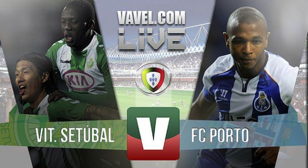 Resultado Vitória Setúbal x Porto na Primeira Liga (0-2)