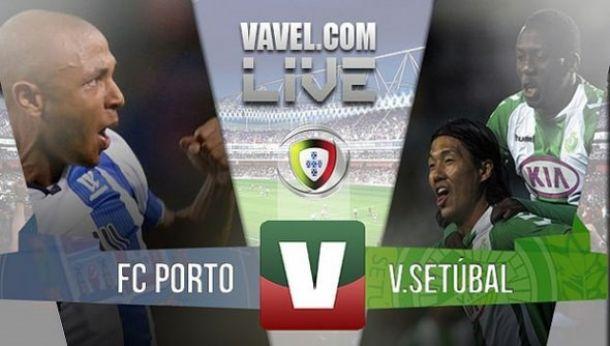 Resultado Jogo Porto x Vitória de Setúbal na Liga NOS 2015 (2-0)