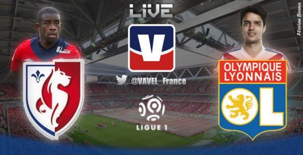 Live Lille - Lyon, le match en direct