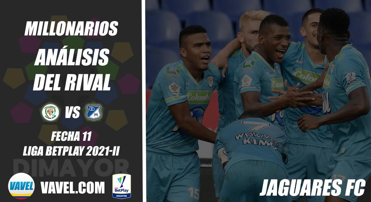 Millonarios, análisis del rival: Jaguares de Cordoba (Fecha 11, Liga 2021-II)