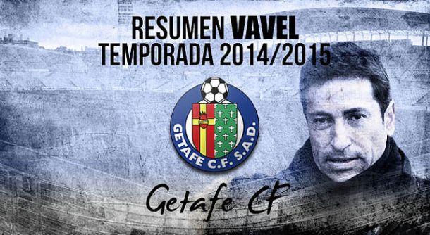 Resumen temporada 2014/15 del Getafe CF: lo que no mata hace más fuerte