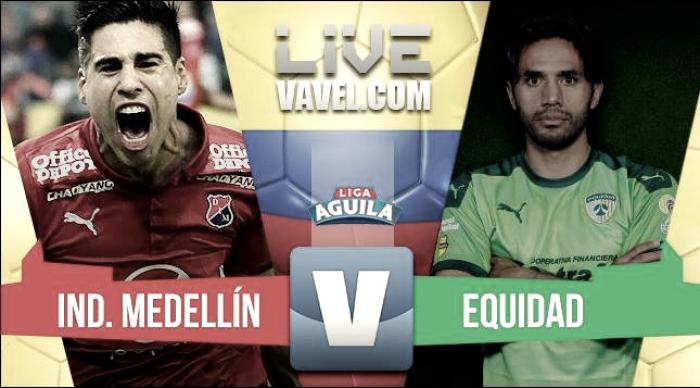 Resultado Medellín vs La Equidad por la Liga Águila (1-1)