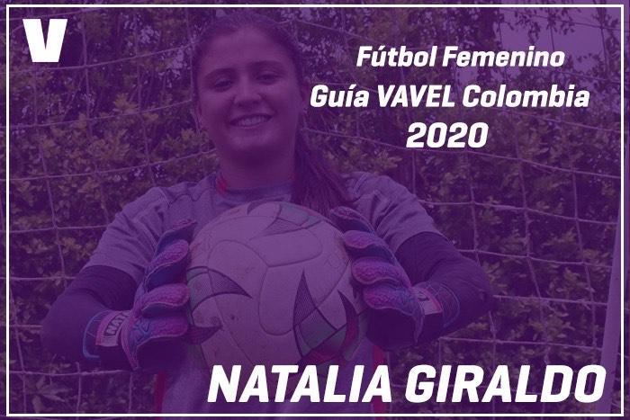 Guía VAVEL Fútbol Femenino: Natalia Giraldo