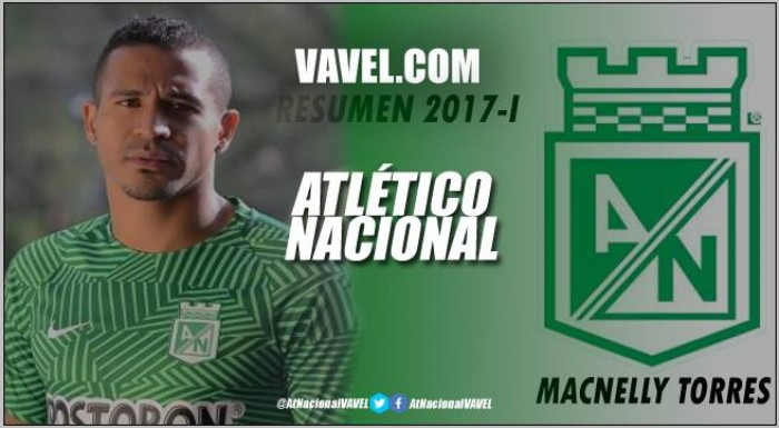 Resumen 2017-I Atlético Nacional: Macnelly Torres, el siempre campeón y líder del medio campo