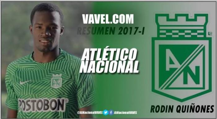 Resumen Atlético Nacional 2017-1: Rodin Quiñones, pichón de crack