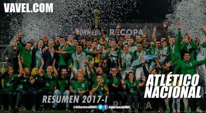 Resumen Atlético Nacional 2017-I: Recopa Sudamericana, un trofeo que faltaba en la vitrina